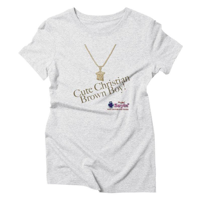 Cute Christian Brown Boy Women's T-Shirt by I'm Just Seyin' Shoppe