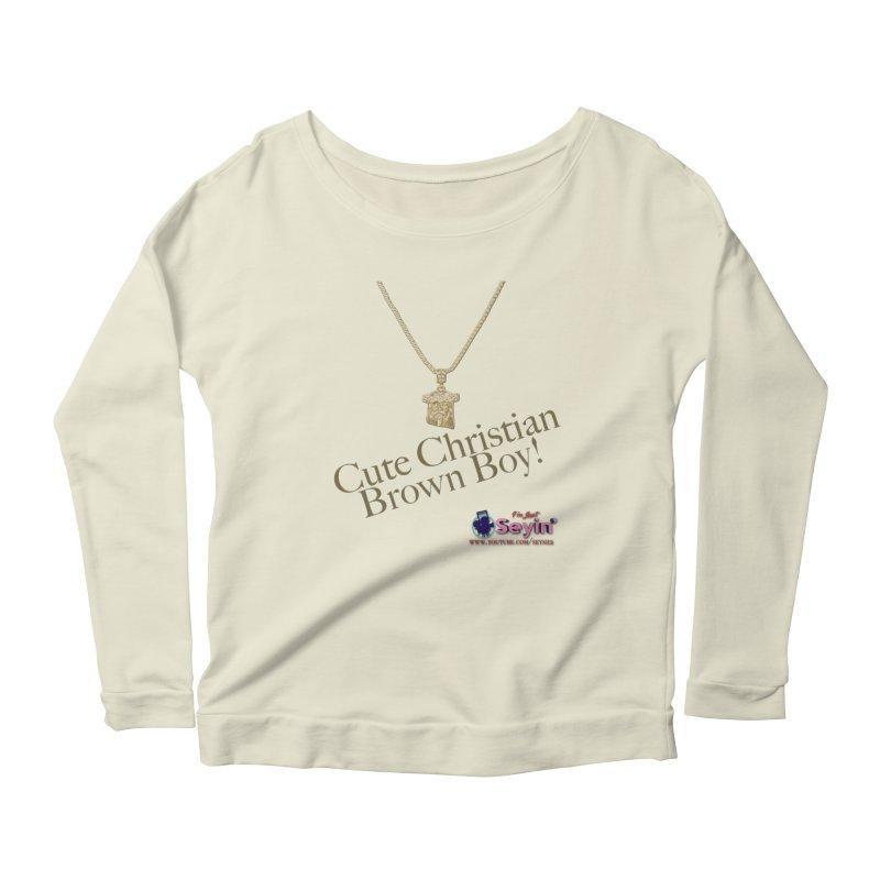 Cute Christian Brown Boy Women's Scoop Neck Longsleeve T-Shirt by I'm Just Seyin' Shoppe