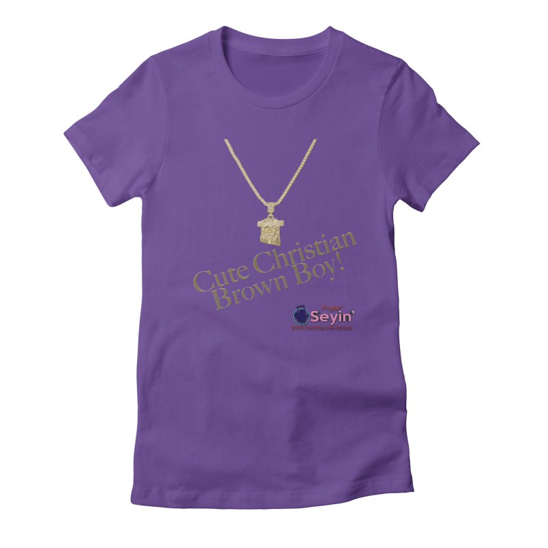Cute Christian Brown Boy Women's Fitted T-Shirt by I'm Just Seyin' Shoppe