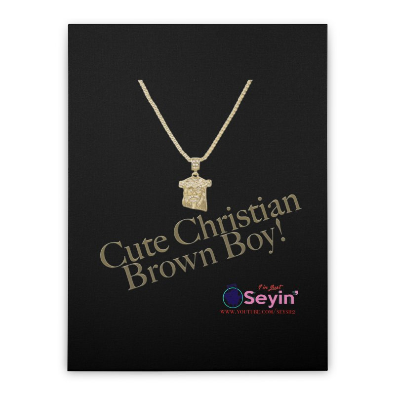 Cute Christian Brown Boy Home Stretched Canvas by I'm Just Seyin' Shoppe