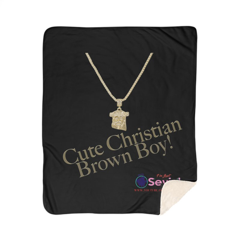 Cute Christian Brown Boy Home Sherpa Blanket Blanket by I'm Just Seyin' Shoppe