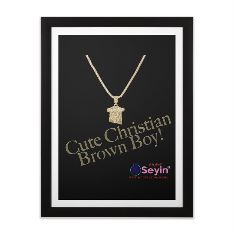 Cute Christian Brown Boy Home Framed Fine Art Print by I'm Just Seyin' Shoppe