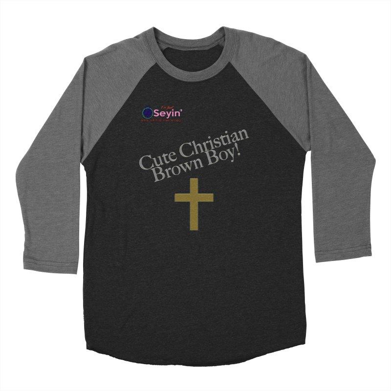 Cute Christian Brown Boy 2 Women's Baseball Triblend Longsleeve T-Shirt by I'm Just Seyin' Shoppe