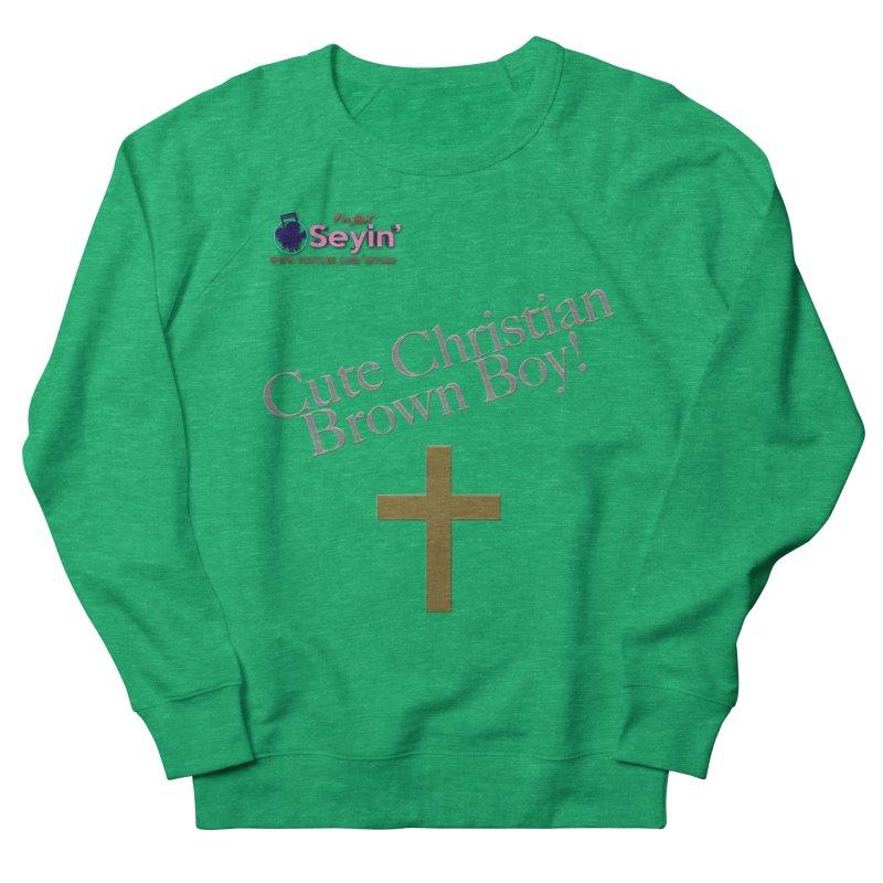 Cute Christian Brown Boy 2 Women's Sweatshirt by I'm Just Seyin' Shoppe