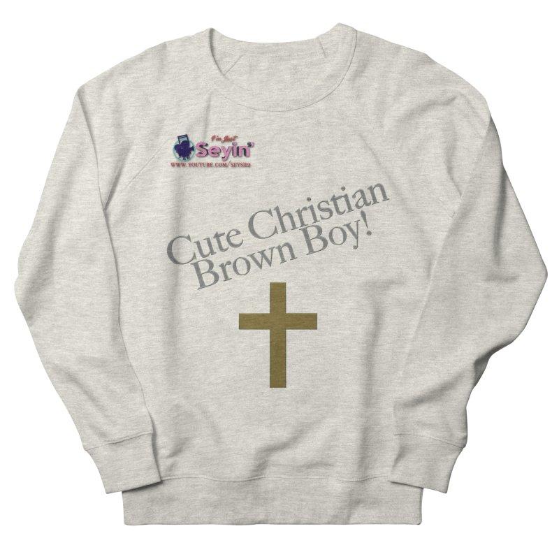 Cute Christian Brown Boy 2 Women's French Terry Sweatshirt by I'm Just Seyin' Shoppe