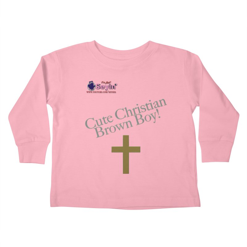 Cute Christian Brown Boy 2 Kids Toddler Longsleeve T-Shirt by I'm Just Seyin' Shoppe