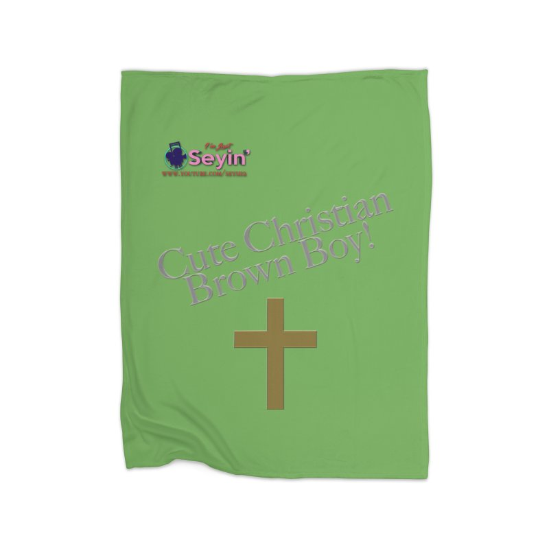 Cute Christian Brown Boy 2 Home Fleece Blanket Blanket by I'm Just Seyin' Shoppe
