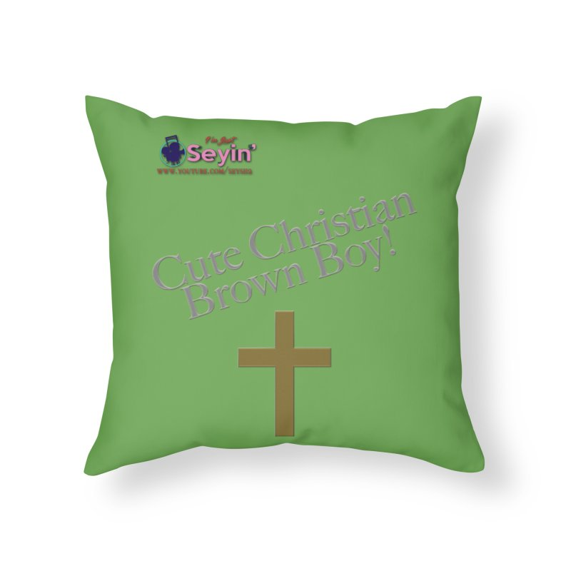 Cute Christian Brown Boy 2 Home Throw Pillow by I'm Just Seyin' Shoppe