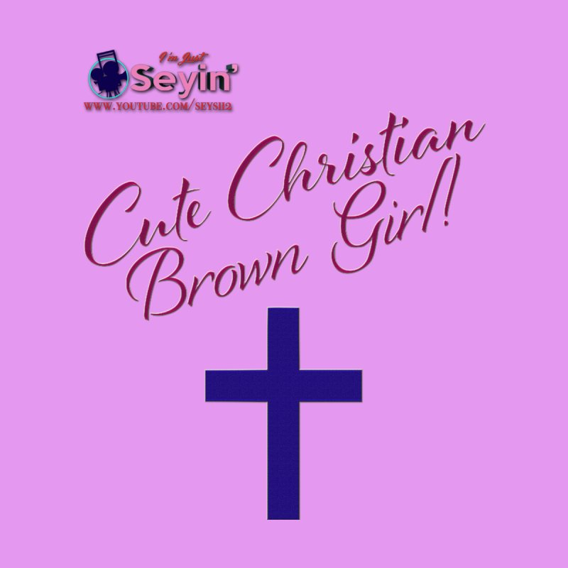 Cute Christian Brown Girl 2 Home Mounted Aluminum Print by I'm Just Seyin' Shoppe