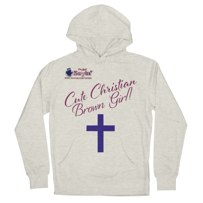 Cute Christian Brown Girl 2 Women's French Terry Pullover Hoody by I'm Just Seyin' Shoppe