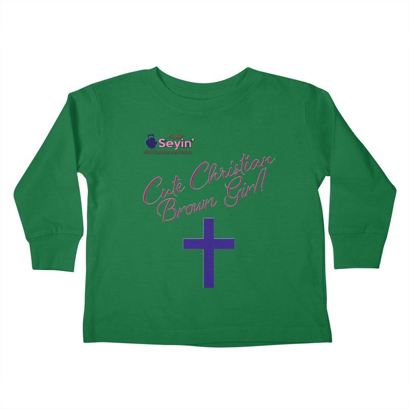 Cute Christian Brown Girl 2 Kids Toddler Longsleeve T-Shirt by I'm Just Seyin' Shoppe