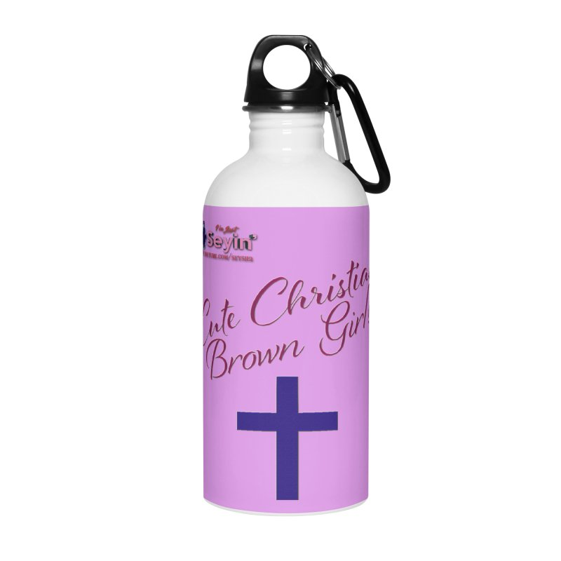 Cute Christian Brown Girl 2 Accessories Water Bottle by I'm Just Seyin' Shoppe