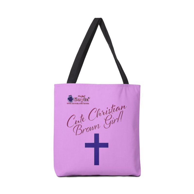 Cute Christian Brown Girl 2 Accessories Tote Bag Bag by I'm Just Seyin' Shoppe