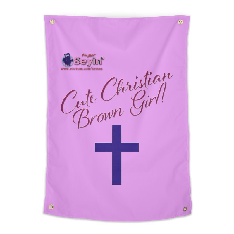 Cute Christian Brown Girl 2 Home Tapestry by I'm Just Seyin' Shoppe