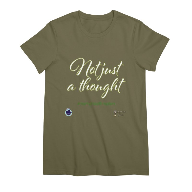 Not Just A Thought Women's Premium T-Shirt by I'm Just Seyin' Shoppe