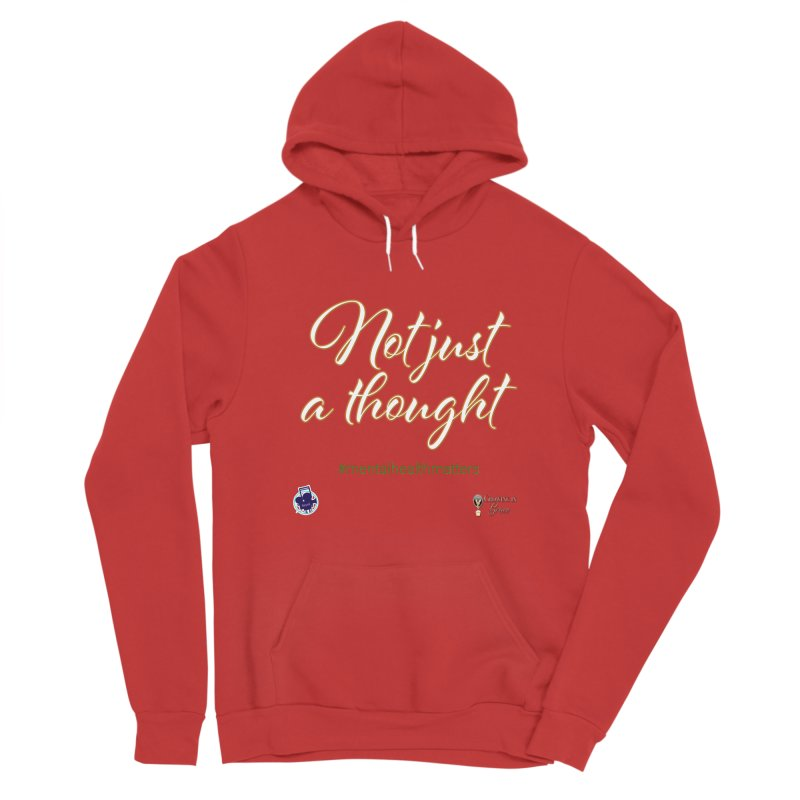 Not Just A Thought Men's Pullover Hoody by I'm Just Seyin' Shoppe
