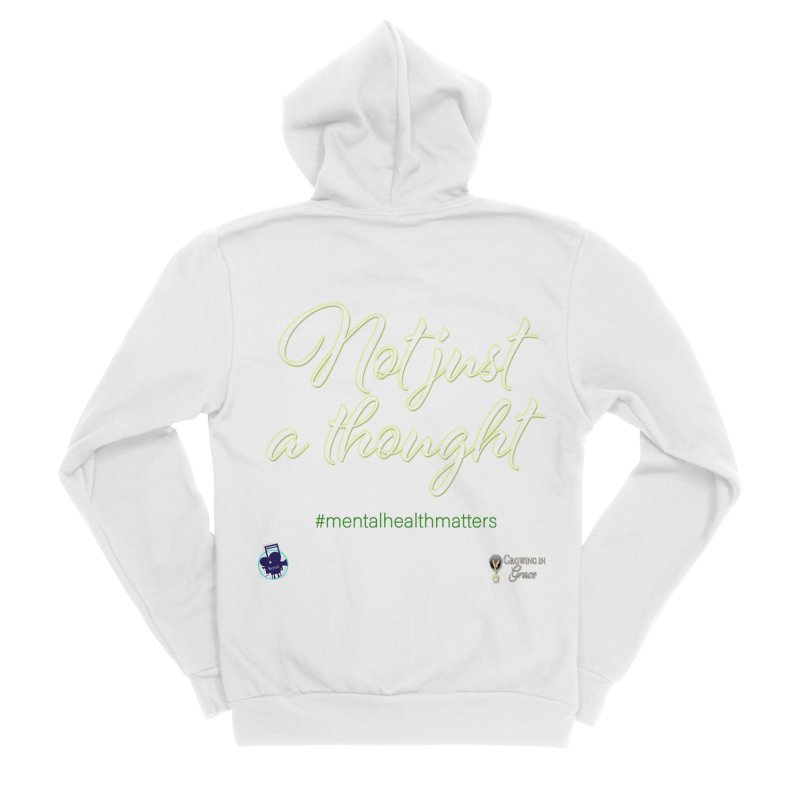 Not Just A Thought Women's Sponge Fleece Zip-Up Hoody by I'm Just Seyin' Shoppe