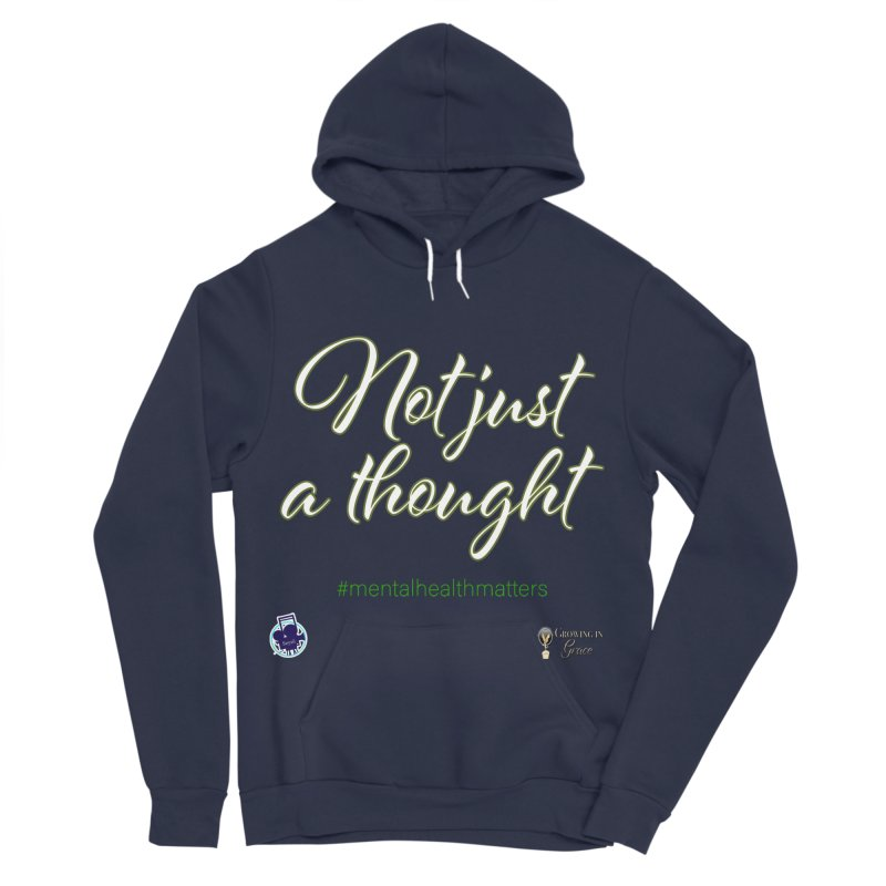 Not Just A Thought Women's Sponge Fleece Pullover Hoody by I'm Just Seyin' Shoppe