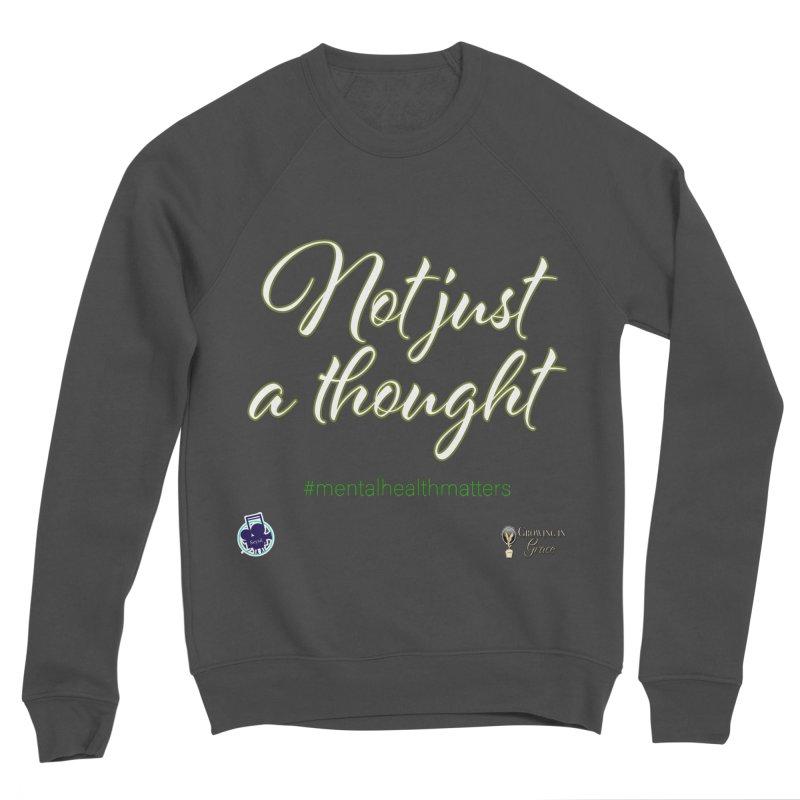 Not Just A Thought Women's Sponge Fleece Sweatshirt by I'm Just Seyin' Shoppe