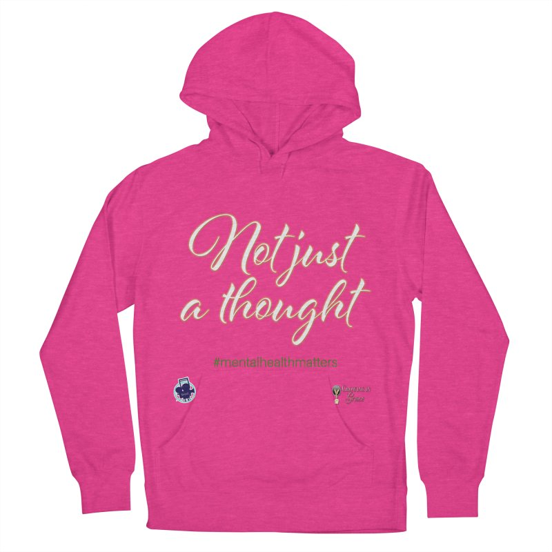 Not Just A Thought Women's French Terry Pullover Hoody by I'm Just Seyin' Shoppe