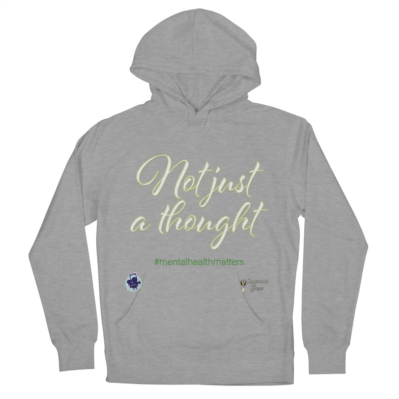 Not Just A Thought Men's French Terry Pullover Hoody by I'm Just Seyin' Shoppe
