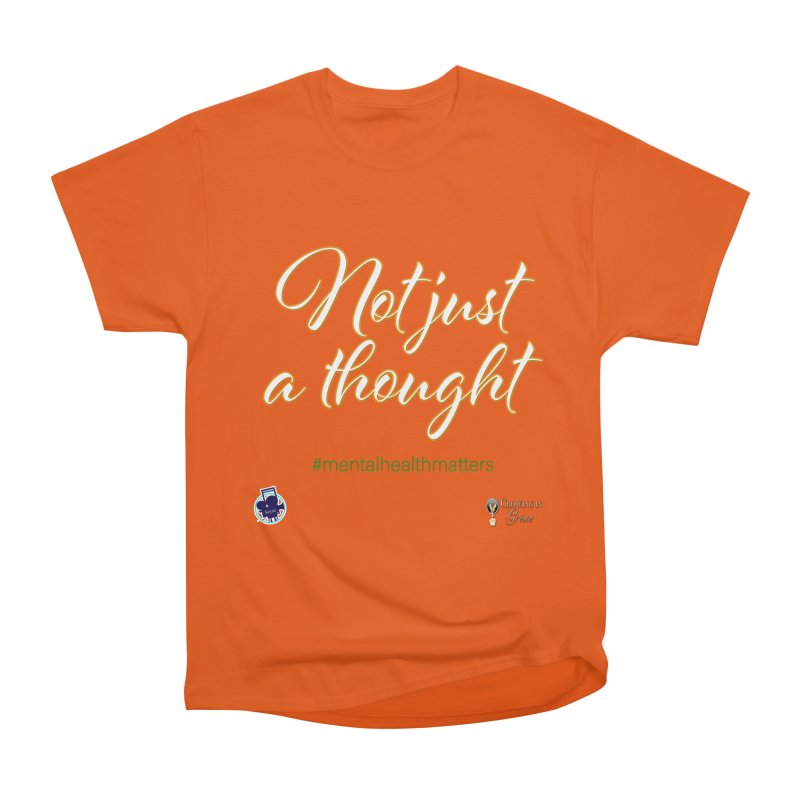 Not Just A Thought Men's T-Shirt by I'm Just Seyin' Shoppe