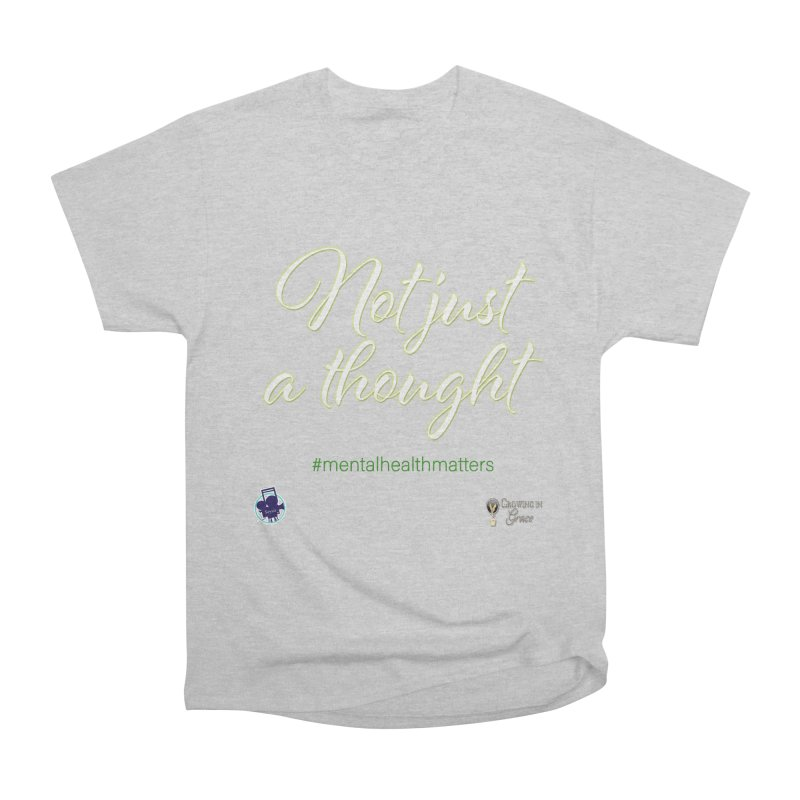 Not Just A Thought Men's Heavyweight T-Shirt by I'm Just Seyin' Shoppe