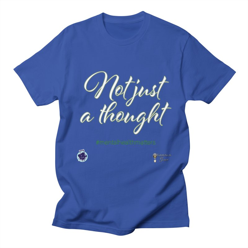 Not Just A Thought Men's Regular T-Shirt by I'm Just Seyin' Shoppe
