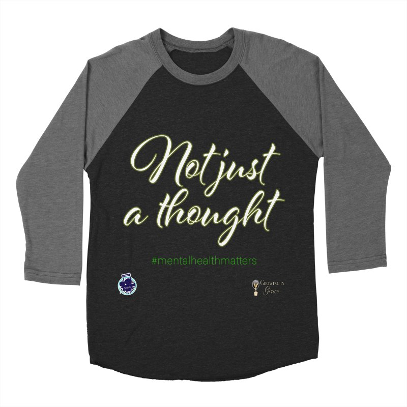 Not Just A Thought Women's Baseball Triblend Longsleeve T-Shirt by I'm Just Seyin' Shoppe