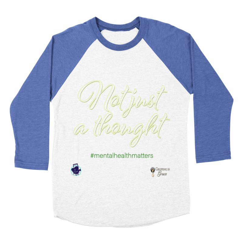 Not Just A Thought Men's Baseball Triblend Longsleeve T-Shirt by I'm Just Seyin' Shoppe