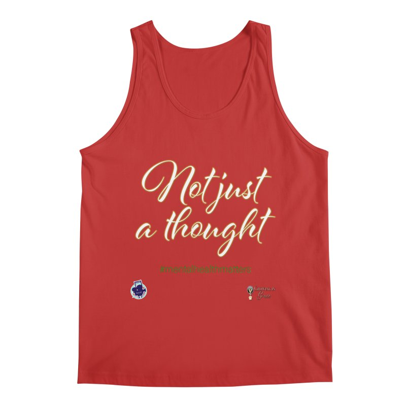 Not Just A Thought Men's Regular Tank by I'm Just Seyin' Shoppe
