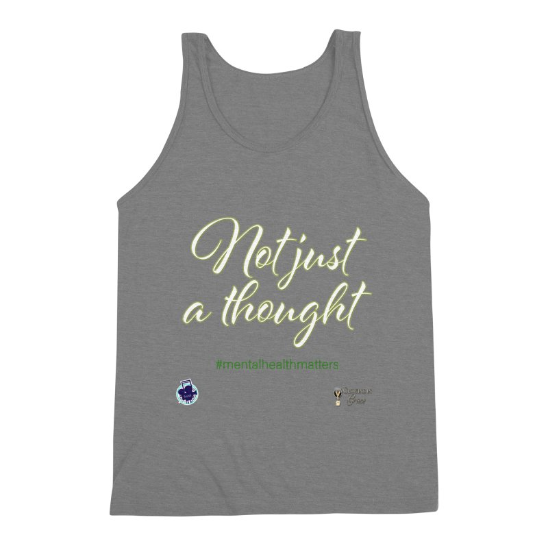 Not Just A Thought Men's Triblend Tank by I'm Just Seyin' Shoppe