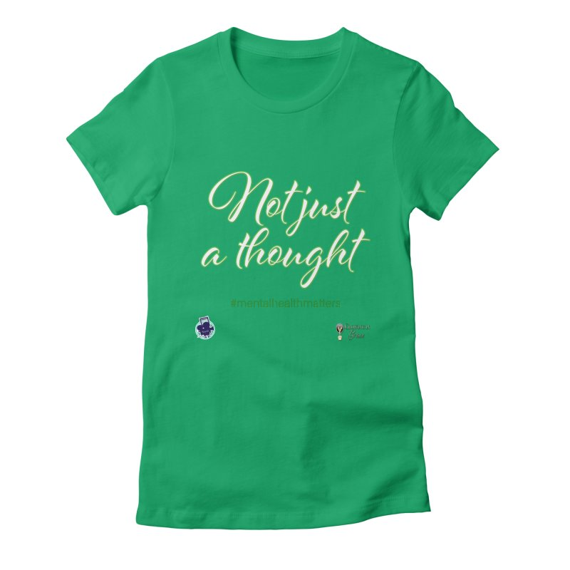 Not Just A Thought Women's Fitted T-Shirt by I'm Just Seyin' Shoppe