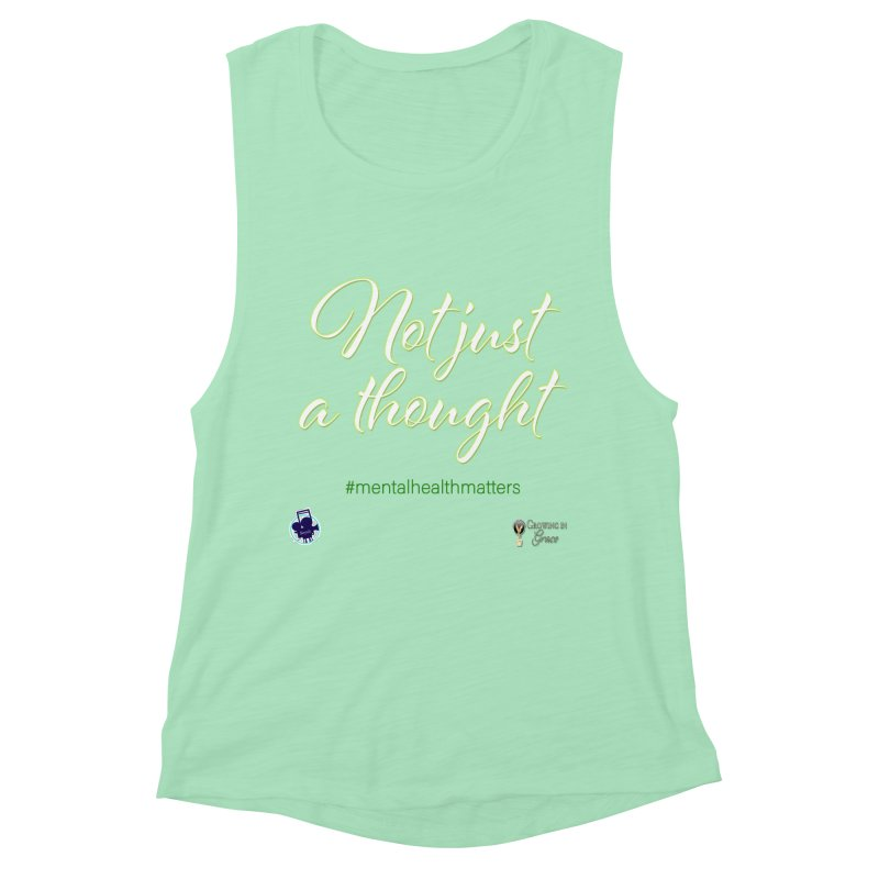 Not Just A Thought Women's Muscle Tank by I'm Just Seyin' Shoppe