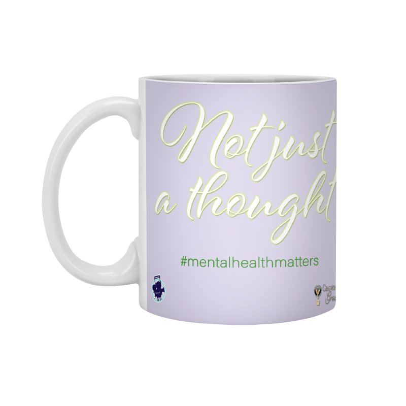 Not Just A Thought Accessories Standard Mug by I'm Just Seyin' Shoppe