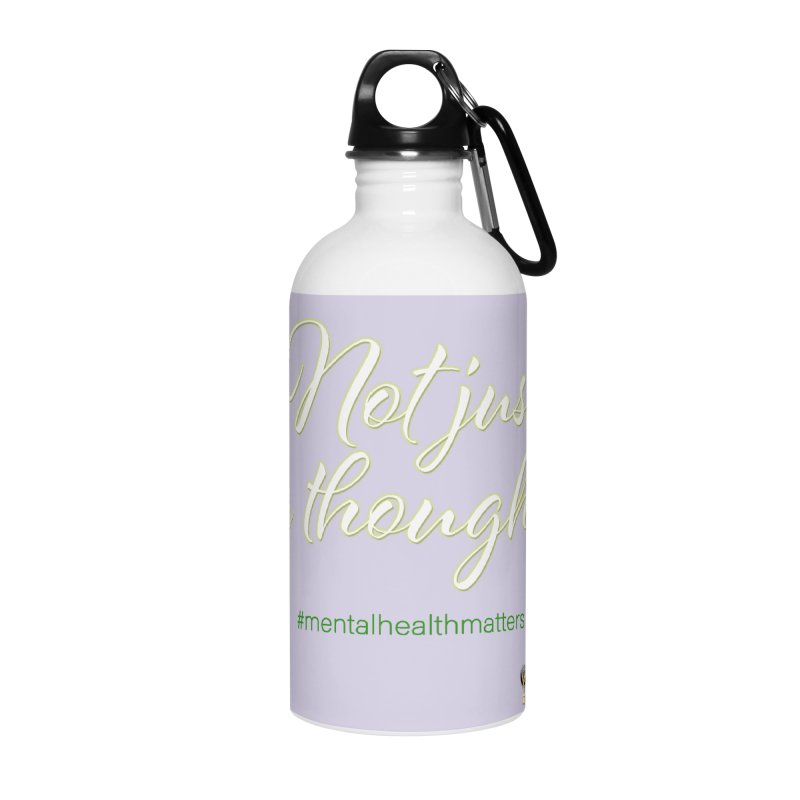 Not Just A Thought Accessories Water Bottle by I'm Just Seyin' Shoppe