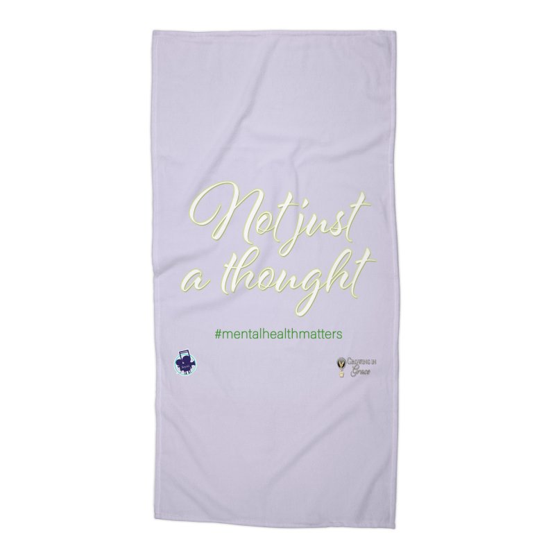 Not Just A Thought Accessories Beach Towel by I'm Just Seyin' Shoppe