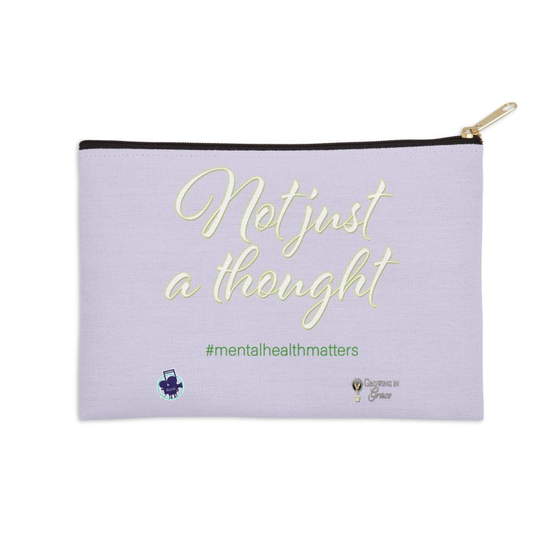 Not Just A Thought Accessories Zip Pouch by I'm Just Seyin' Shoppe