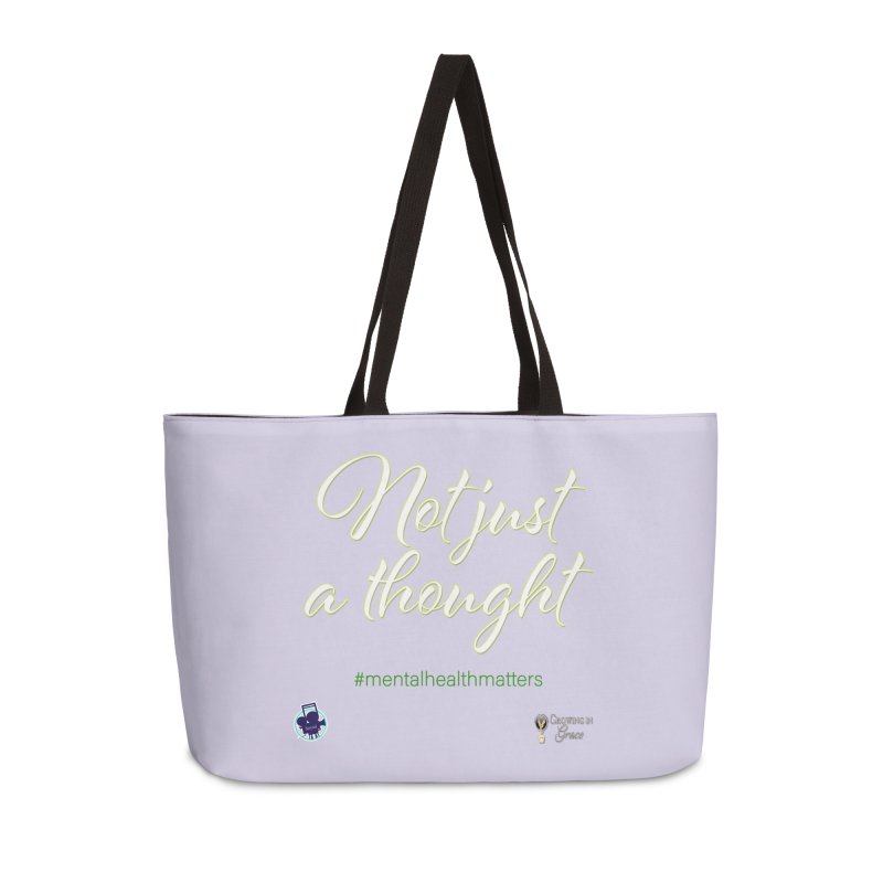 Not Just A Thought Accessories Weekender Bag Bag by I'm Just Seyin' Shoppe
