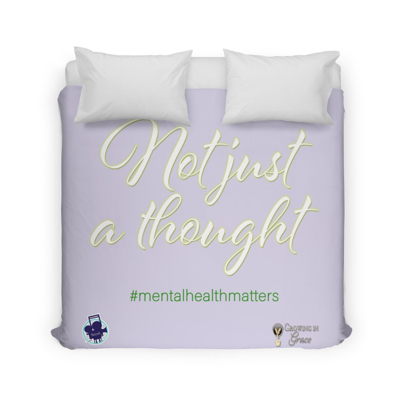 Not Just A Thought Home Duvet by I'm Just Seyin' Shoppe