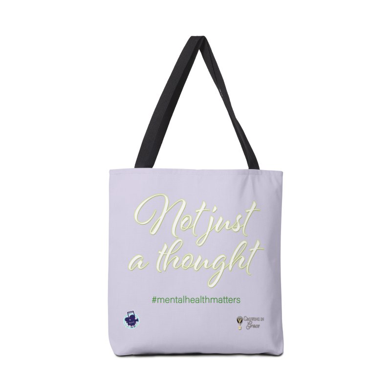 Not Just A Thought Accessories Tote Bag Bag by I'm Just Seyin' Shoppe