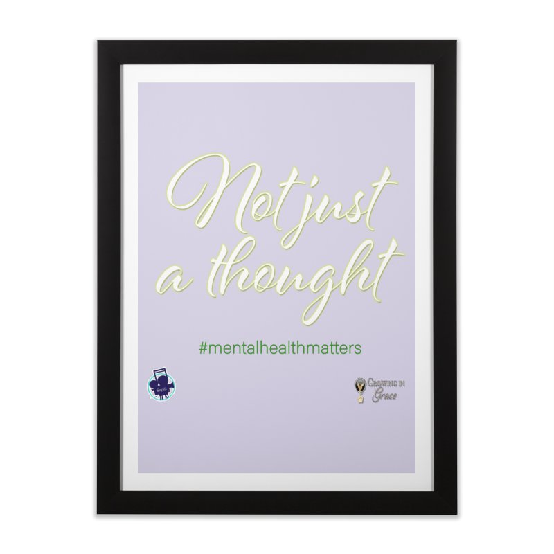 Not Just A Thought Home Framed Fine Art Print by I'm Just Seyin' Shoppe