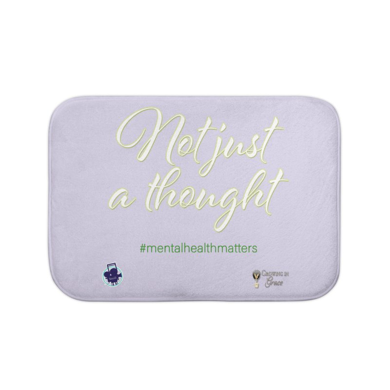 Not Just A Thought Home Bath Mat by I'm Just Seyin' Shoppe