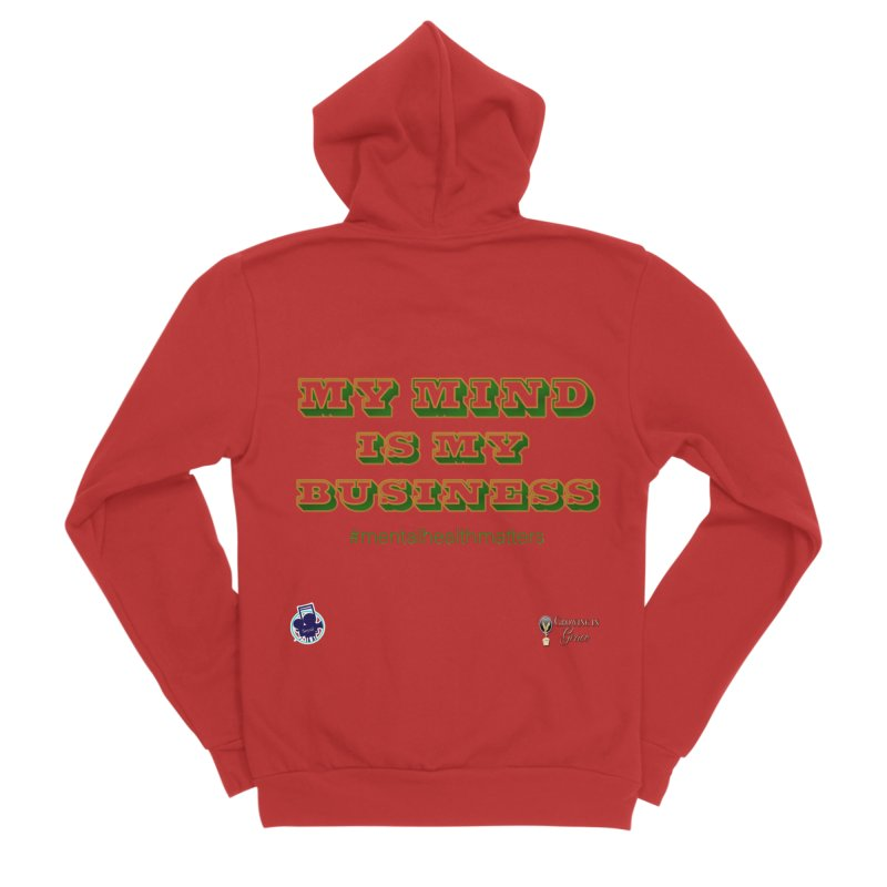 My Mind Is My Business Men's Zip-Up Hoody by I'm Just Seyin' Shoppe