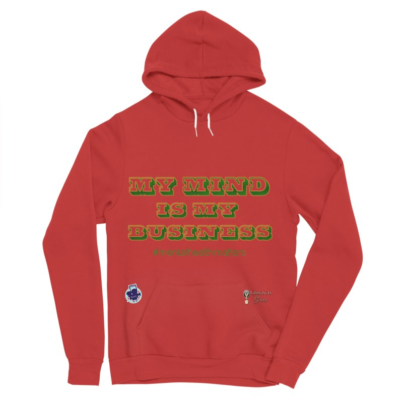 My Mind Is My Business Women's Pullover Hoody by I'm Just Seyin' Shoppe