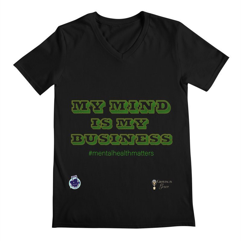 My Mind Is My Business Men's Regular V-Neck by I'm Just Seyin' Shoppe