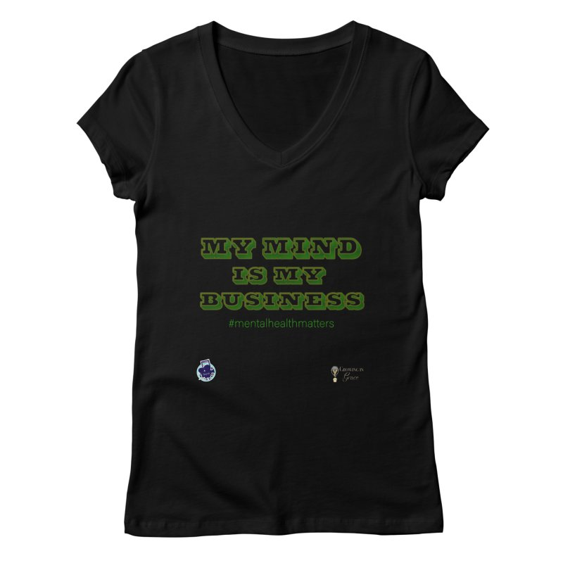 My Mind Is My Business Women's V-Neck by I'm Just Seyin' Shoppe