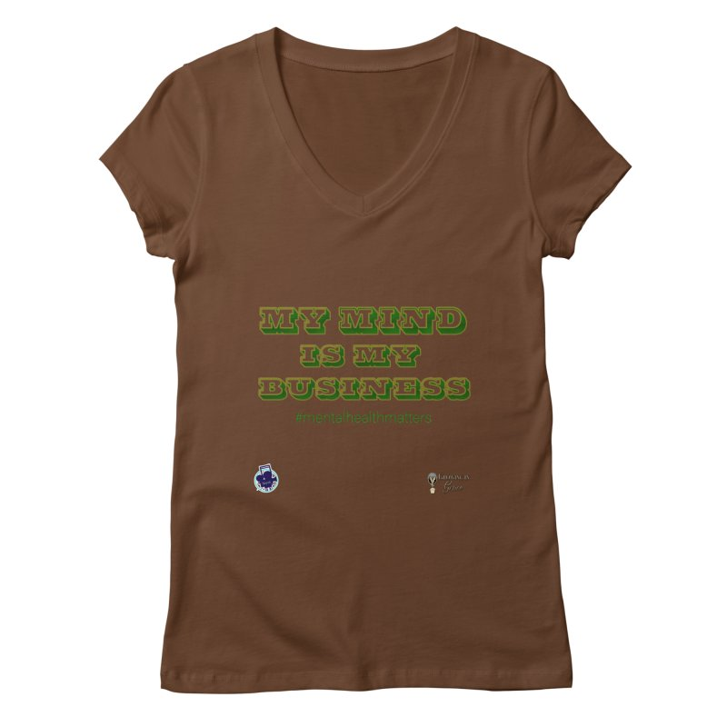My Mind Is My Business Women's Regular V-Neck by I'm Just Seyin' Shoppe