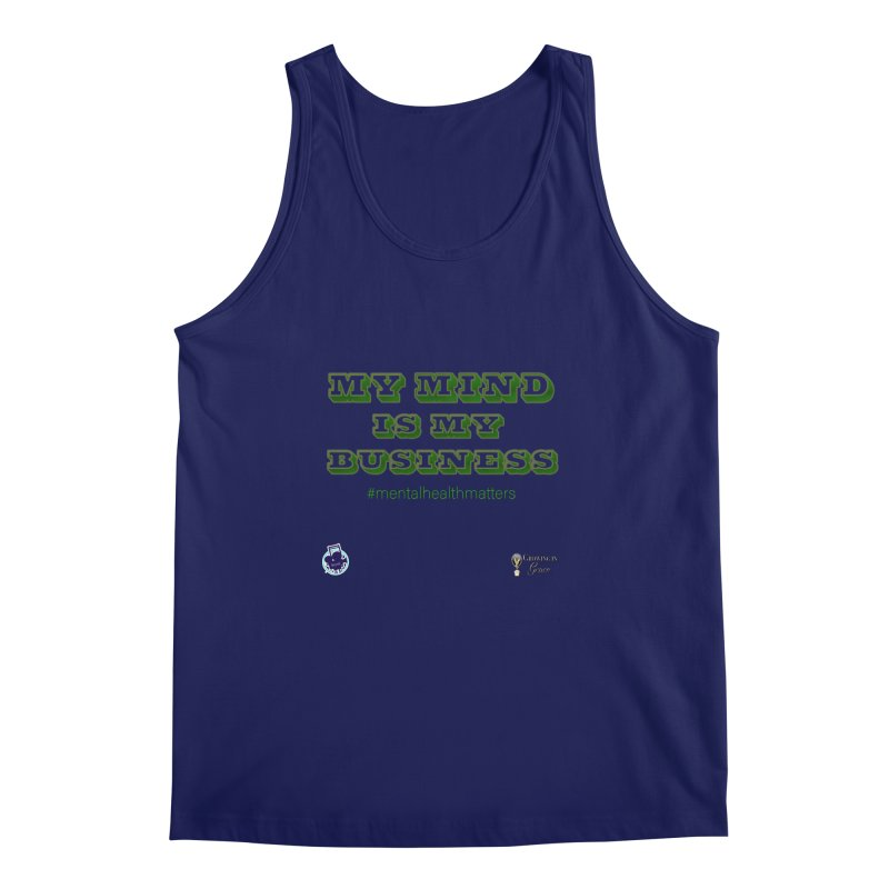 My Mind Is My Business Men's Regular Tank by I'm Just Seyin' Shoppe