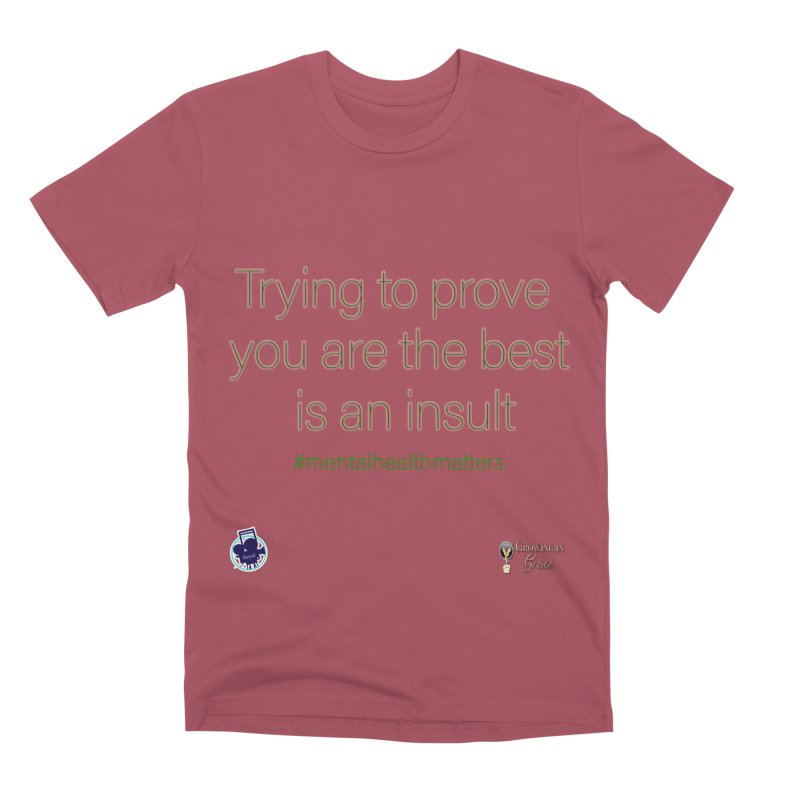 Insult Men's T-Shirt by I'm Just Seyin' Shoppe